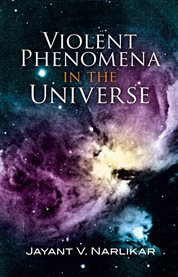 Violent phenomena in the universe cover image