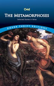 The metamorphoses: selected stories in verse cover image