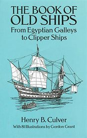 The book of old ships: and something of their evolution and romance cover image