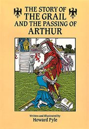 Story of the Grail and the Passing of Arthur cover image