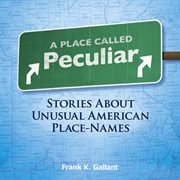 Place Called Peculiar