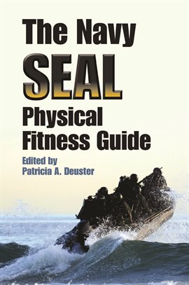 Cover image for The Navy SEAL Physical Fitness Guide