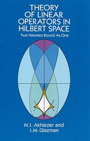 Theory of linear operators in Hilbert space cover image