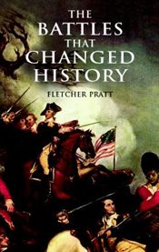 The battles that changed history cover image