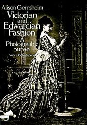 Victorian & Edwardian fashion: a photographic survey cover image
