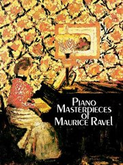 Piano masterpieces of Maurice Ravel cover image