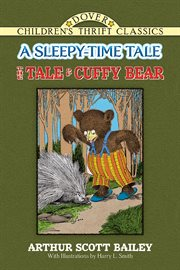 The tale of Cuffy Bear: a sleepy-time tale cover image