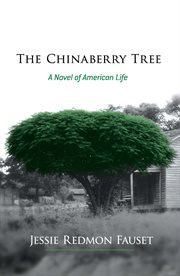 The Chinaberry Tree cover image