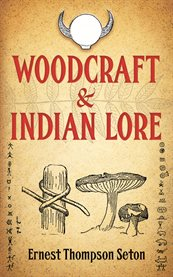 Woodcraft & Indian lore cover image
