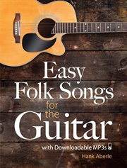 Easy Folk Songs for the Guitar with Downloadable MP3s cover image