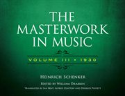 The Masterwork in Music: Volume Iii, 1930