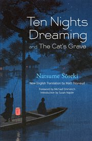 Ten nights dreaming ;: and, The cat's grave cover image