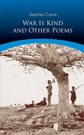 War Is Kind and Other Poems cover image