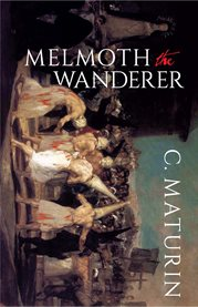 Melmoth, the wanderer. : A tale cover image