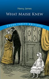 Novels, 1896-1899 : the other house ; The spoils of Poynton ; What Maisie knew ; The awkward age cover image