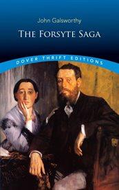 The Forsyte saga. Volume one cover image