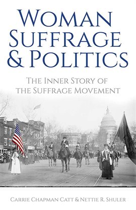 Cover image for Woman Suffrage and Politics