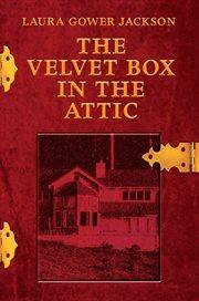 The velvet box in the attic cover image