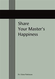 Share your Master's Happiness
