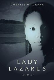 Lady Lazarus : a novel cover image