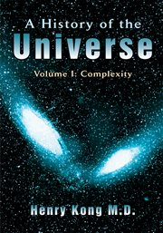 A history of the universe. Volume 1: Complexity cover image