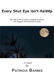 Every Shut Eye Isn't Asleep