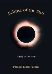 Eclipse of the sun : a play in two acts cover image