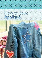 How to Sew--appliqué
