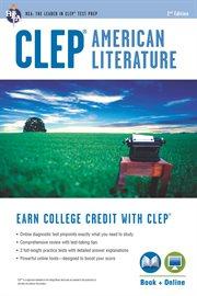 CLEP&#x00A6%x; American Literature Book + Online