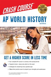 AP&#x00A6%x; World History Crash Course Book + Online