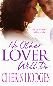 No other lover will do cover image