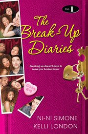 The break-up diaries. Vol. 1 cover image