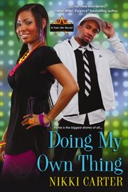 Doing my own thing : a fab life novel cover image
