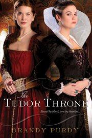 The Tudor throne cover image