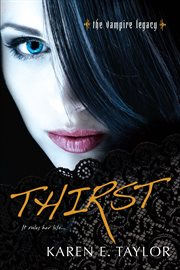 Thirst : the vampire legacy cover image