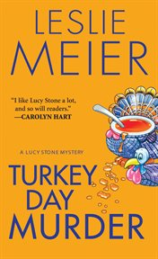 Turkey Day murder : a Lucy Stone mystery cover image