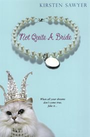 Not quite a bride cover image