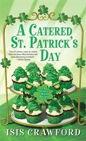 A catered St. Patrick's Day : a mystery with recipes cover image