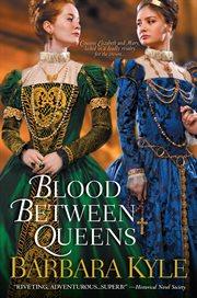 Blood between queens cover image