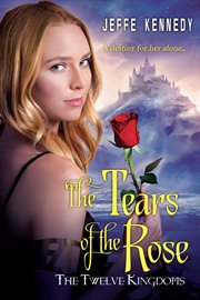 The tears of the rose cover image