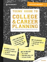 Teens' guide to college & career planning : your high school roadmap to college and career success cover image