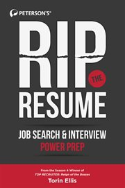 Rip the resume : job search & interview power prep cover image