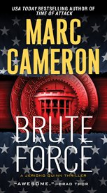 Brute force : a Jericho Quinn thriller cover image
