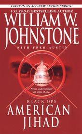 Black ops. 1, American jihad cover image