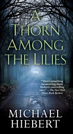 A thorn among the lilies cover image