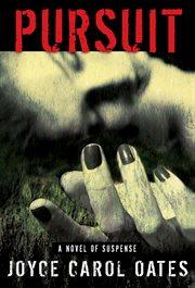 Pursuit : a novel of suspense cover image