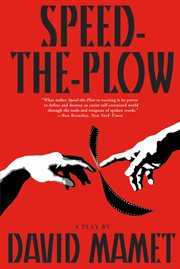 Speed-the-plow: a play cover image
