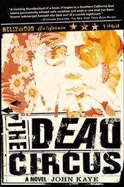 The dead circus: a novel cover image