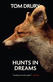 Hunts in Dreams