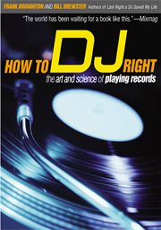 How to DJ Right